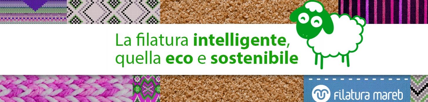 Il filato eco-sostenibile, una scelta per il futuro.