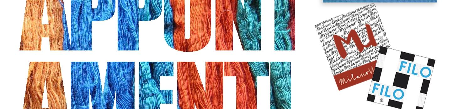 Gli appuntamenti più importanti del settore tessile e della filatura di questo mese.